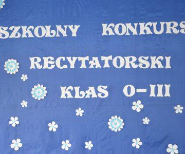 """Szkolny Konkurs Recytatorski dla uczniów klas """"0"""" – III."""